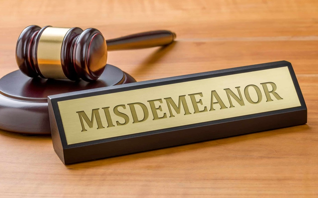 Misdemeanor Definition and Classifications